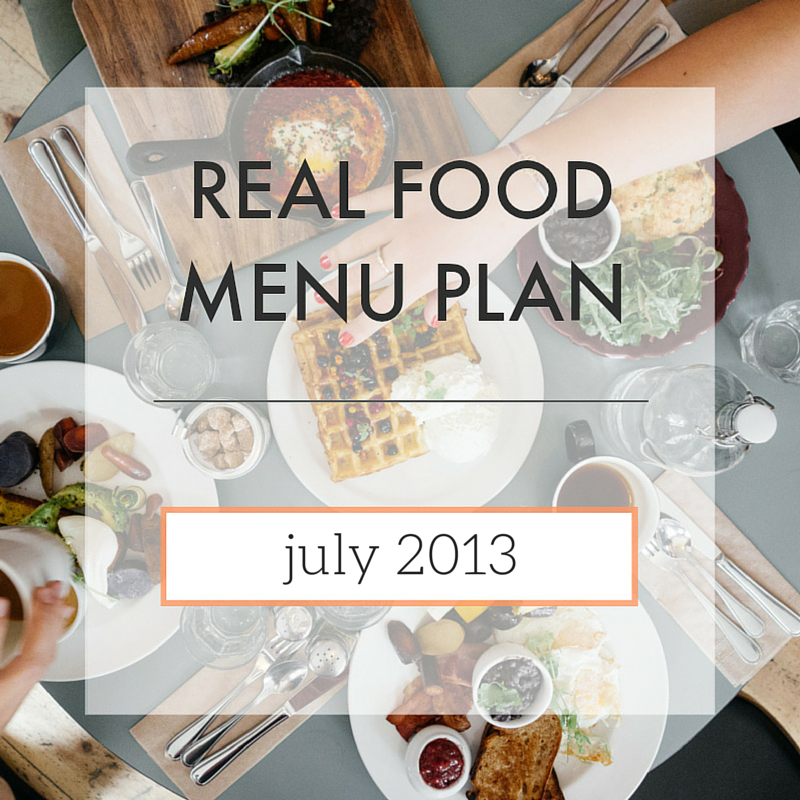 Menu Plan // July 2013