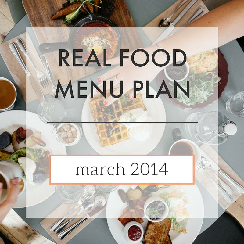 Menu Plan // March 2014