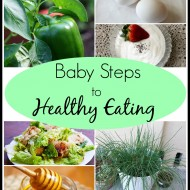 Baby Steps to Healthy Eating #2
