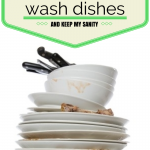 How I Wash Dishes (and Keep my Sanity!)