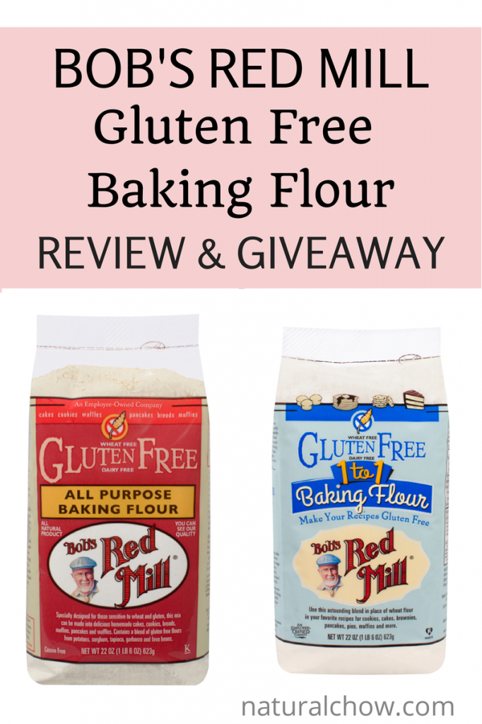 Bob's Red Mill Gluten Free Baking Flour Review and Giveaway | Natural Chow