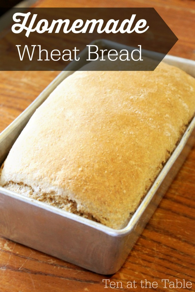 Homemade Wheat Bread from Ten at the Table