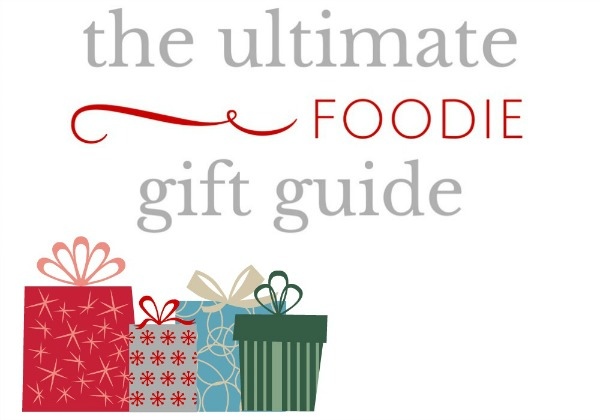 The Ultimate Foodie Gift Guide | Natural Chow