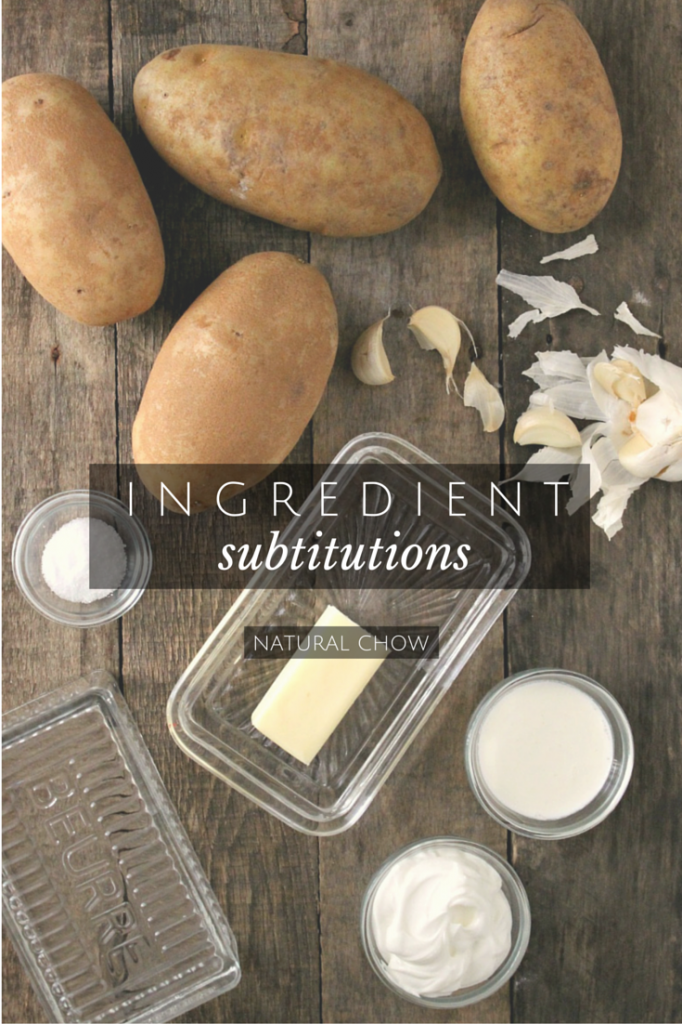 Ingredients Substitutions | Natural Chow