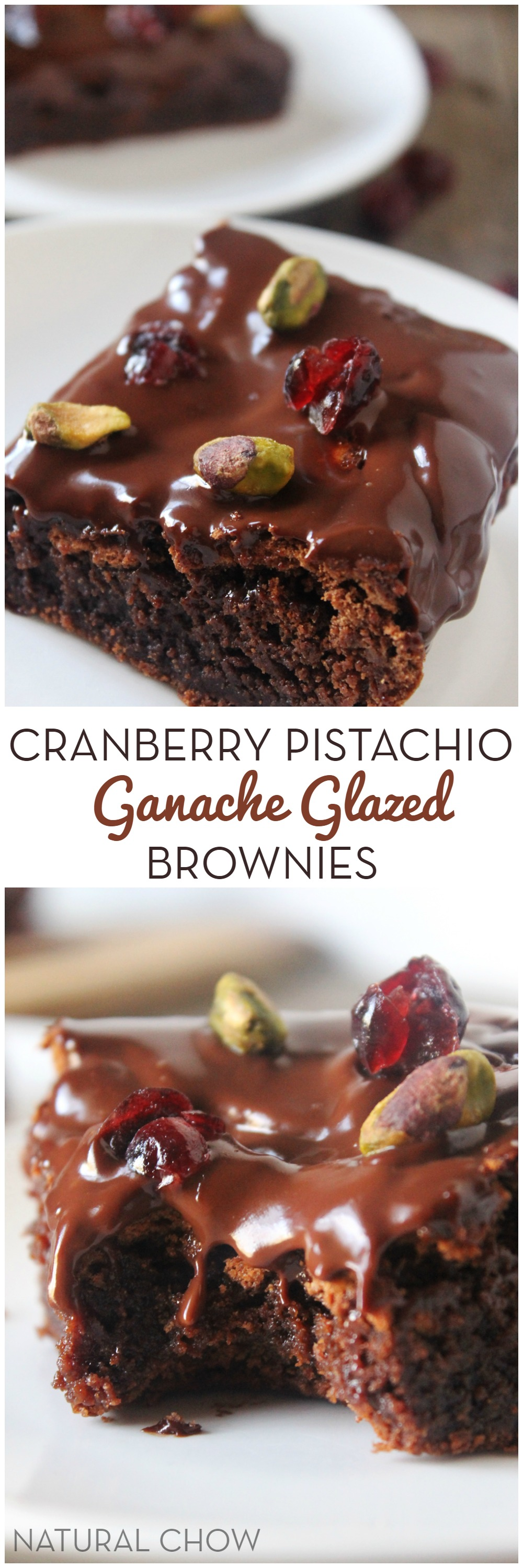 Cranberry Pistachio Ganache Glazed Brownies // A super indulgent, yet healthy treat ot make whenever cravings strike! // Natural Chow